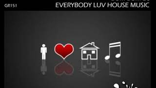 House Project Band -Everybody Luv House Music (Orignal Mix) SC PREVIEW