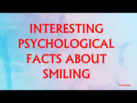 INTERESTING PSYCHOLOGICAL FACTS ABOUT SMILING