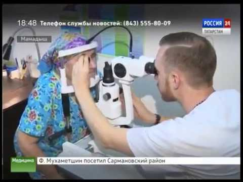 """Видеосюжет """"Оказание высокотехнологичной офтальмологической помощи в г. Мамадыш"""""""
