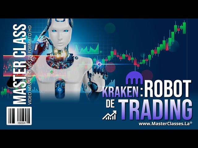 Kraken Robot de Trading - Aprenda de forma fácil y práctica.