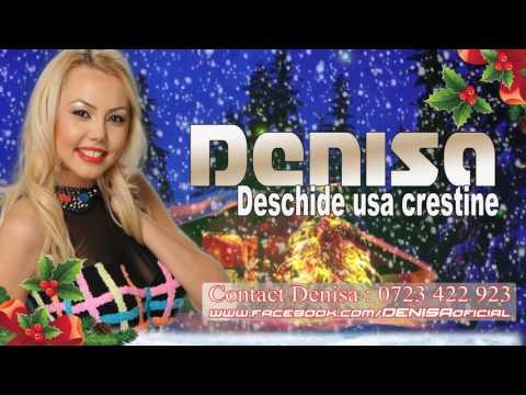 Denisa - Deschide usa crestine (colind 2016-2017)