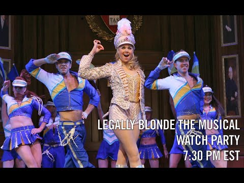 Legally Blonde The Musical Watch Party!