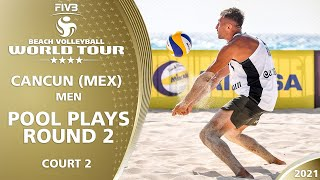 LIVE 🔴  Court 2 | Men's Pool Play - Round 2 | 4* Cancun 2021 #1