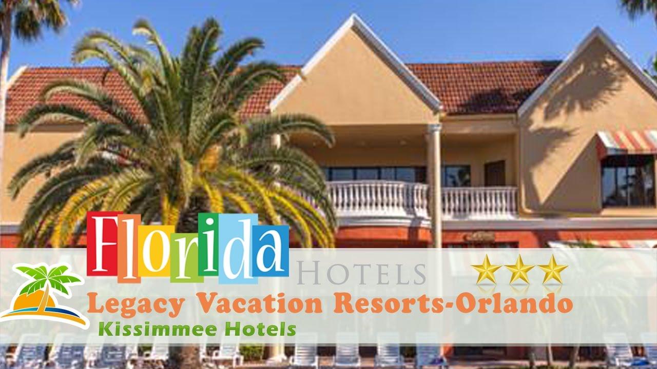Legacy Vacation Resorts Orlando Kissimmee Hotels Florida