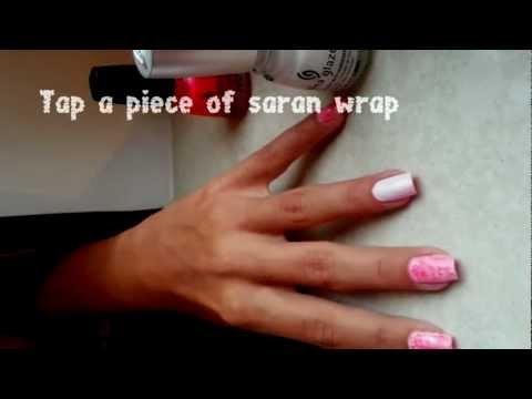 Easy Saran Wrap Nail Tutorial