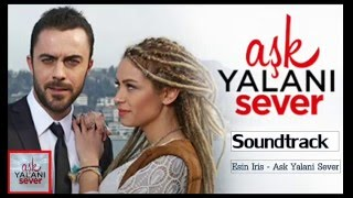 Ask Yalani sever - soundtrack (Esrin Iris)
