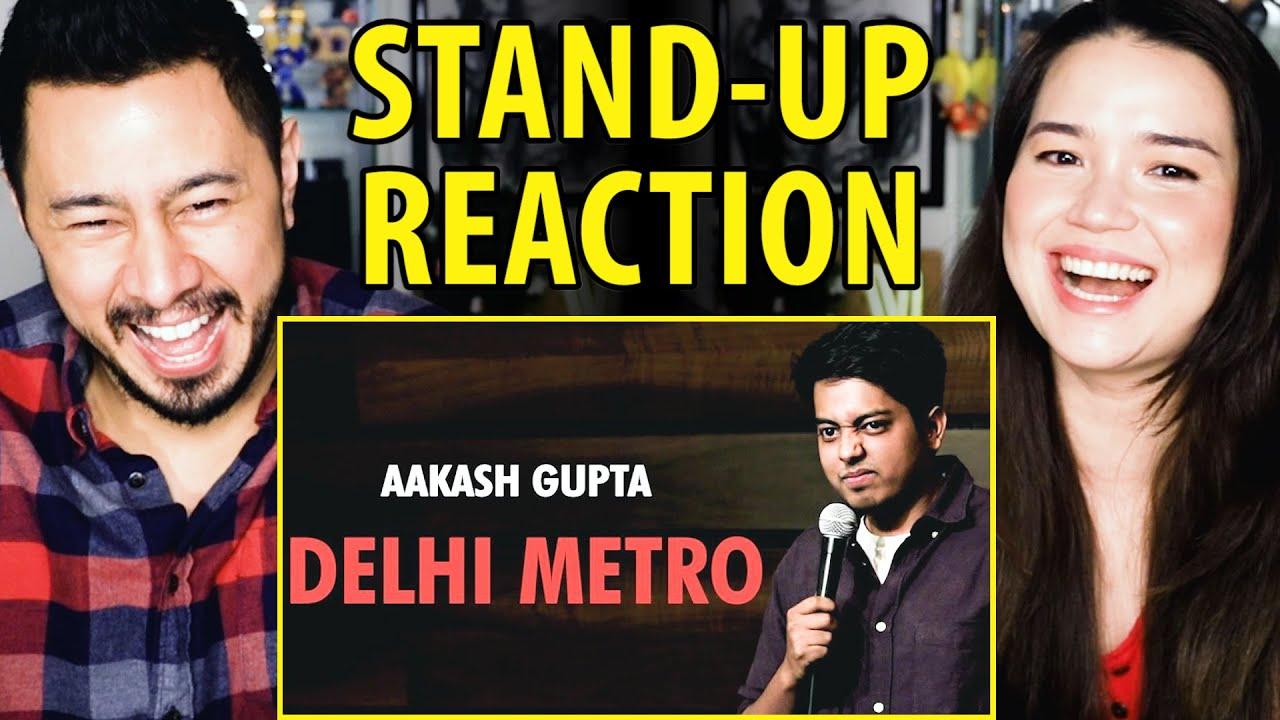 AAKASH GUPTA   Delhi Metro   Stand-Up Comedy Reaction by Jaby Koay & Achara Kirk