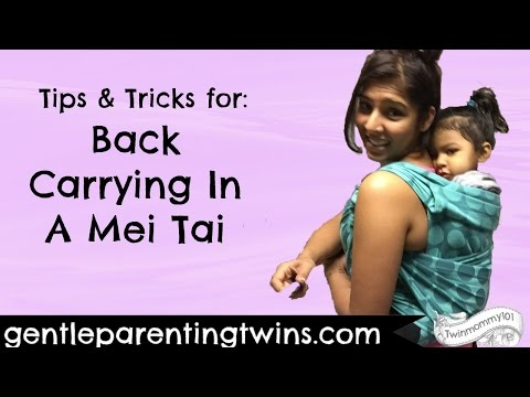Back Carrying In A Mei Tai: Tips and Tricks