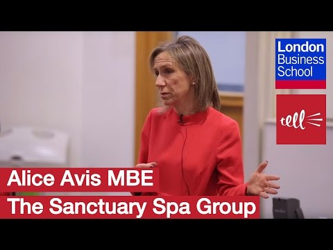 Alice Avis MBE: The Sanctuary Spa Group  | London Business School