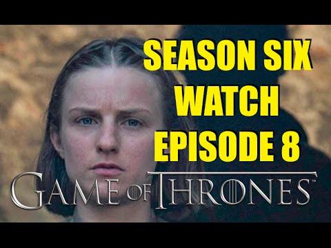 Preston's Game of Thrones Season Six Watch Episode 8
