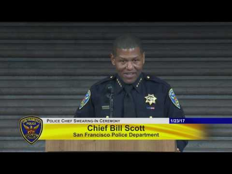 Swearing-In of Bill Scott as San Francisco Chief of Police