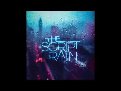 Rain - The Script (Clean)