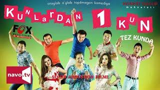 Kunlardan 1 kun (uzbek kino) | Кунлардан 1 кун (узбек кино)