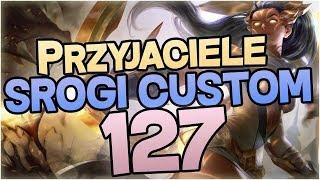 #127 Przyjaciele z Dywizji Brązu - SROGI CUSTOM POWRACA!
