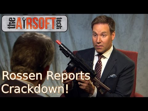 Airsoft Current Events: Rossen Reports- Toy Guns