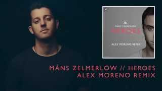 Måns Zelmerlöw - Heroes (Alex Moreno Remix)