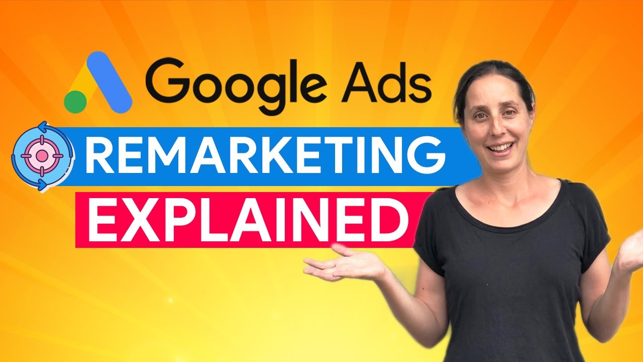 How Remarketing Works – Google Ads Remarketing Explained