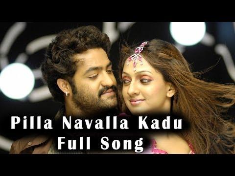 Pilla Navalla Kadu Full Song || Adhurs Movie || Jr.N.T.R, Nayantara, Sheela