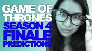 Game of Thrones Season 4 Finale Predictions Thumbnail