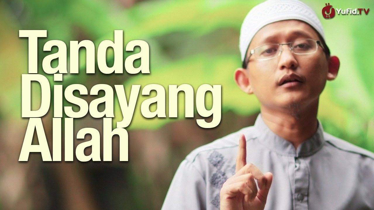 Ceramah Singkat Tanda Disayang Allah Ustadz Badrusalam Lc