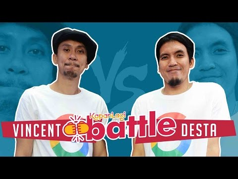 Vincent Vs Desta - KapanLagi Battle
