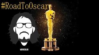Oscar 2017: Le Nomination, Le Soddisfazioni E Le Delusioni #RoadtoOscar