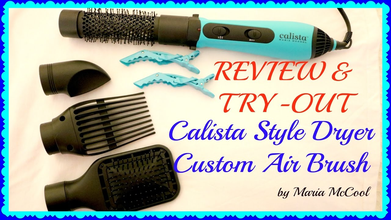 Calista Style Dryer Air Brush Review & Try-Out | makeupqueenie68 ...
