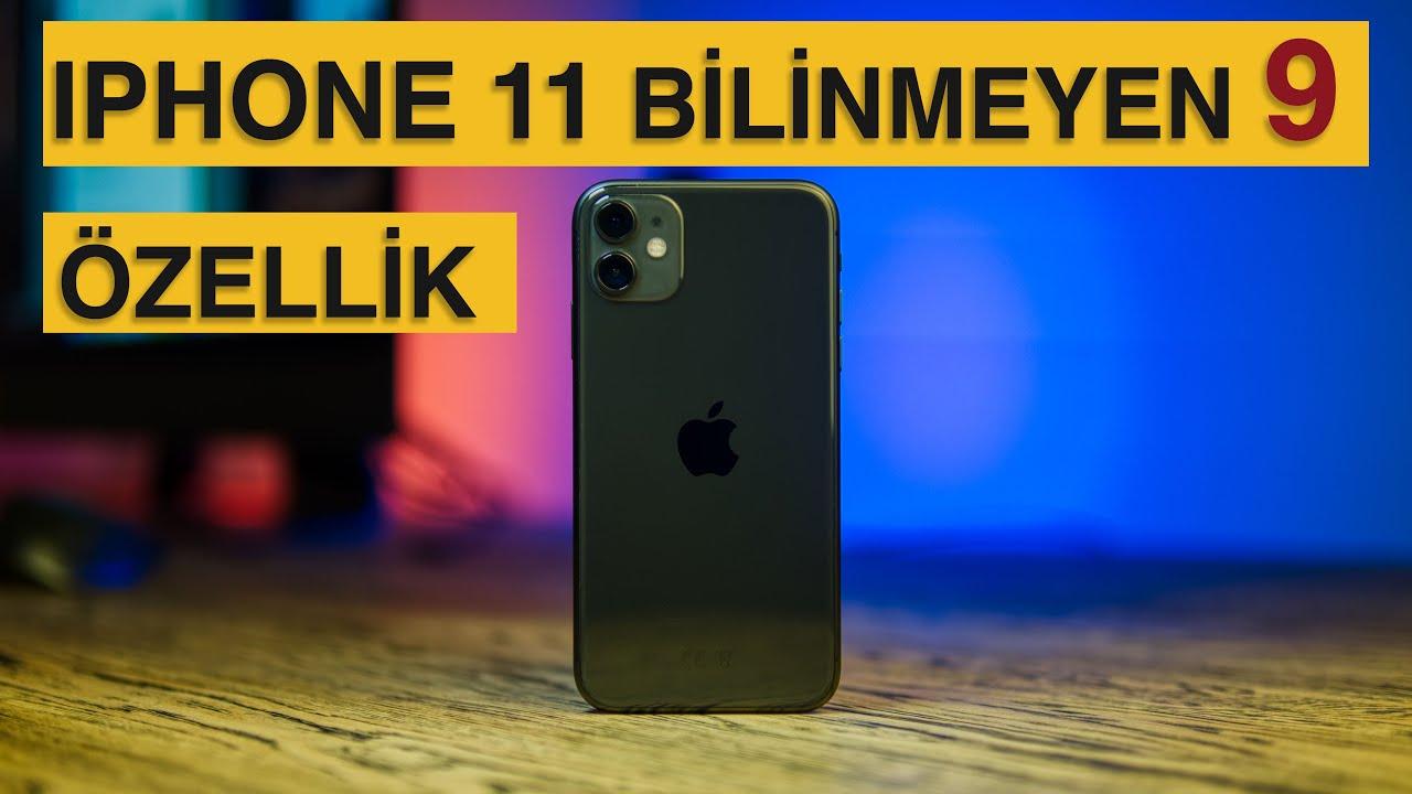 Iphone 11 Bilinmeyen 9 Özellik- IOS 13 Gizli Özellikler
