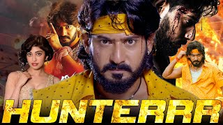 Hunterr Full South Indian Hindi Dubbed Movie | Prajwal Devraj Kannada Hindi Dubbed Action Movie Full