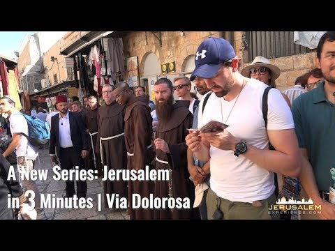 JERUSALEM in 3 MINUTES  - 1st VIDEO | The Via Dolorosa
