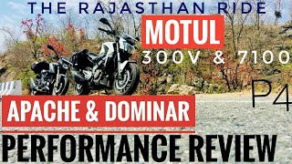 P4 | PERFORMANCE REVIEW DOMINAR 400 & APACHE RTR 200 | MOTUL 7100 & MOTUL 300V REVIEW | RAJASTHAN