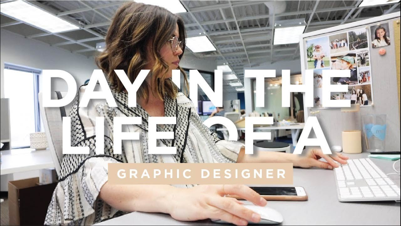 DAY IN THE LIFE OF A GRAPHIC DESIGNER