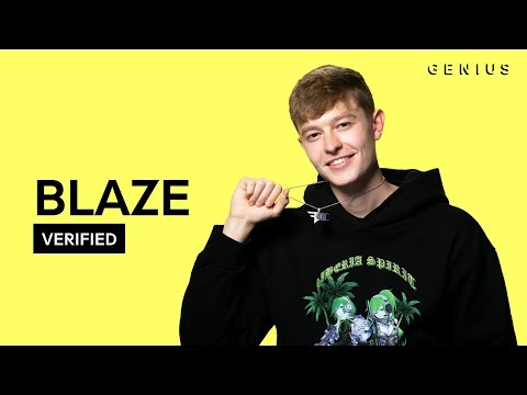 "Blaze ""Get Loose""   & Meaning  Verified"