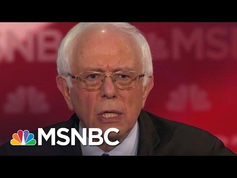 Bernie Sanders: We Need A Political Revolution | Democratic Debate | MSNBC