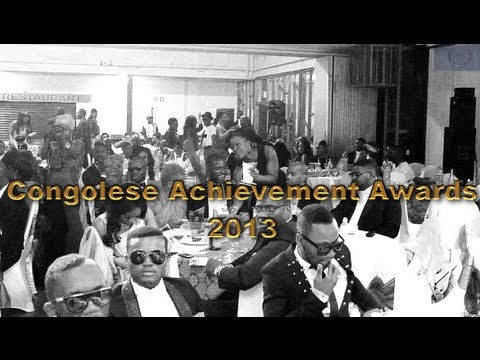 CONGOLESE ACHIEVEMENT AWARDS 2013 - THE NIGHT