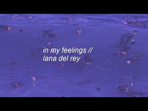 in my feelings || lana del rey lyrics