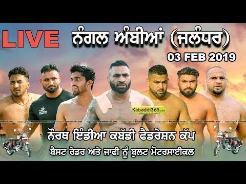 🔴 [Live] Nangal Ambian (Jalandhar) North India Kabaddi Federation Cup 03 Feb 2019