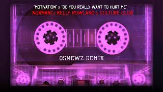 "Normani x Kelly Rowland x Culture Club - ""Motivation"" x ""Do You Really..."" (QsNewz Remix)"