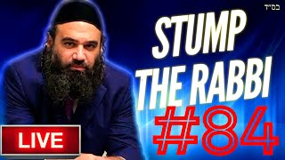 STUMP THE RABBI (84) PURIM EDITION