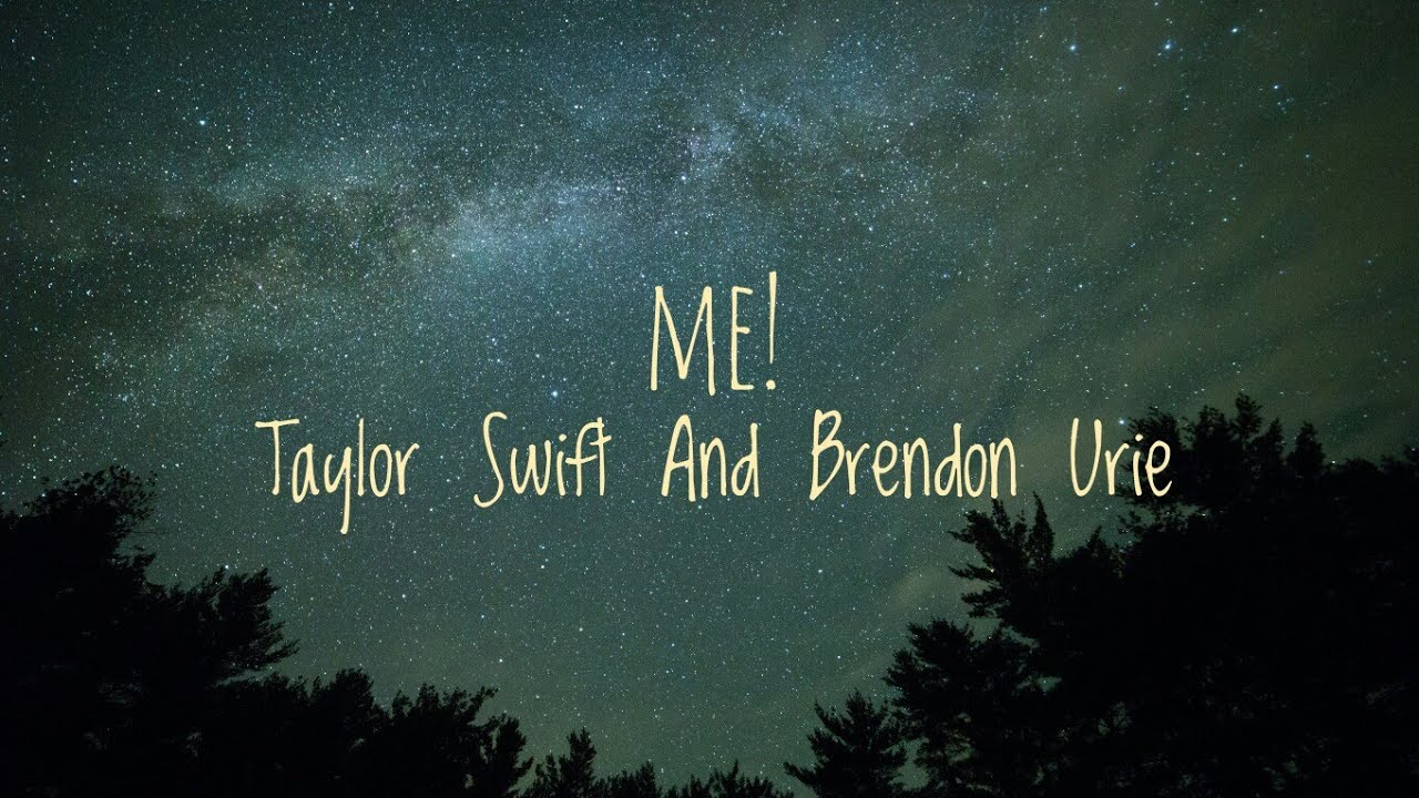 Taylor Swift - Me! feat. Brendon Urie (Lyrics)