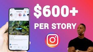 Earn $600+ Per Instagram Story NO SELLING, NO FOLLOWERS! (Make Money Online in 2020)