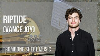 EASY Trombone Sheet Music: How to play Riptide by Vance Joy
