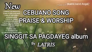 Singgit Sa Pagdayeg Full Album By Latris Band