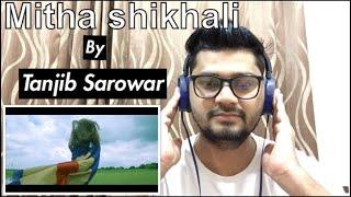 Mittha Shikhali   Tanjib Sarowar   Sajid Sarker   Bangla Hits Music Video Reaction!