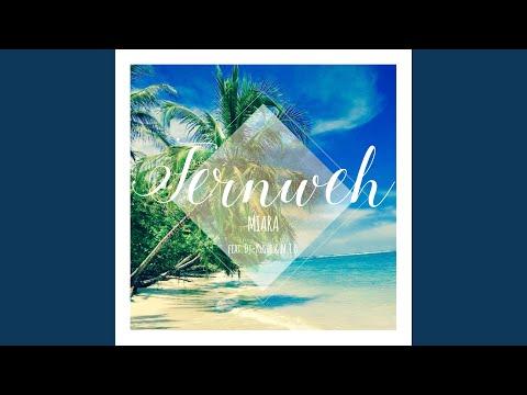 Fernweh (feat. Dj-Kushi & M.T.B.)