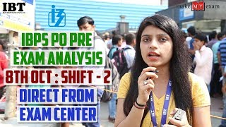 IBPS PO Pre - 8th Oct || Shift - 2 || Exam Analysis || Direct From Exam Center