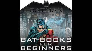 TBU Bat-Books for Beginners Episode 194