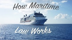 How Maritime Law Works