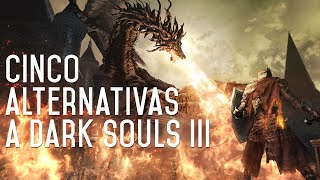 Скачать Cinco Alternativas A Dark Souls 3