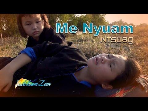 Hmong New Movie 2017 | Me Nyuam Ntsuag. 3/2/2017